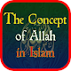 The Concept of Allah in Islam Download for PC Windows 10/8/7