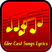 Glee Cast Songs Lyrics