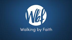 Walking by Faith thumbnail