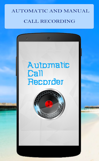 Auto Call Recorder : Download automatic call recorder for pc