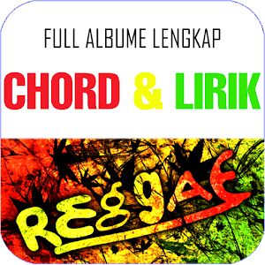 Chord Lagu Raggae - Android Apps on Google Play