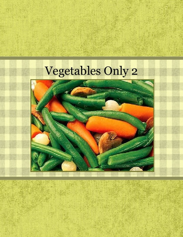 Vegetables Only 2