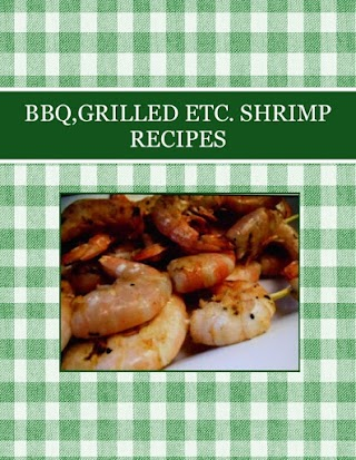 BBQ,GRILLED ETC. SHRIMP RECIPES