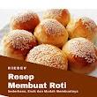 Cara Membuat Roti Lengkap