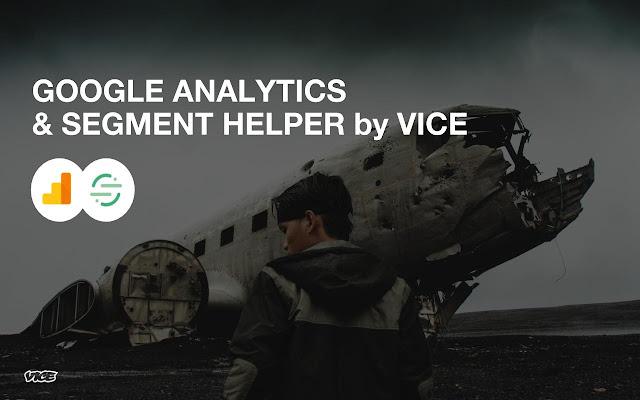 Google Analytics and Segment Helper by VICE