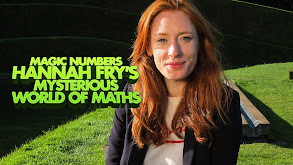 Magic Numbers: Hannah Fry's Mysterious World of Maths thumbnail