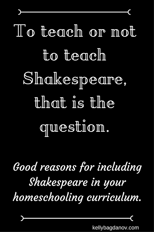 While teaching Shakespeare can be challenging, it's worth the effort. Here's why.