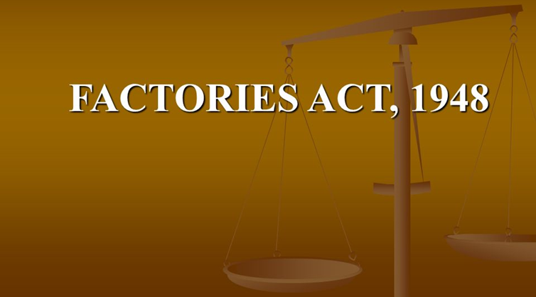 Factory Act Regulations with Regard to Safety
