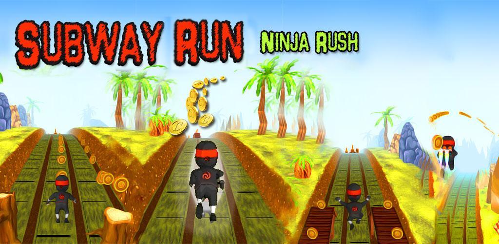 Subway Run Ninja Rush