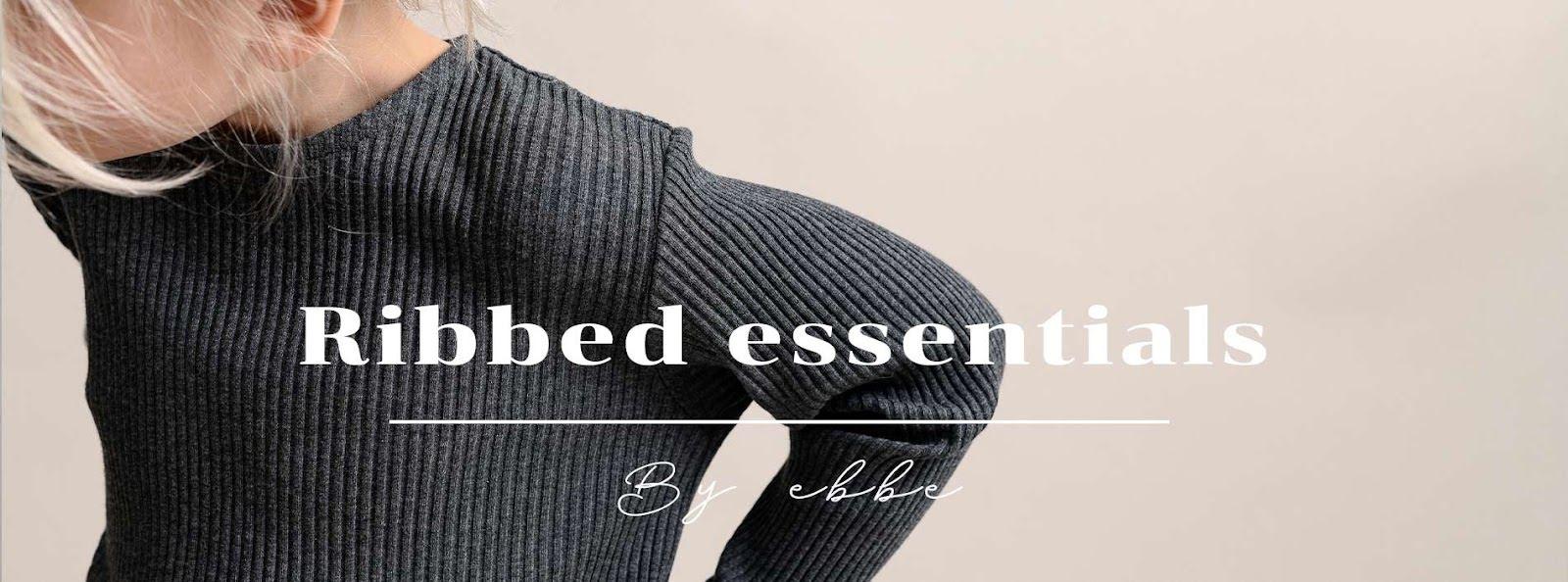 Ribbed Essentials