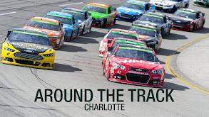 Around the Track: Charlotte thumbnail