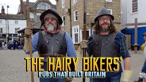 The Hairy Bikers' Pubs That Built Britain thumbnail