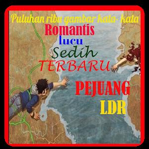 تحميل Ribuan Kata Kata Ldr Terbaru 2018 Apk أحدث إصدار 203