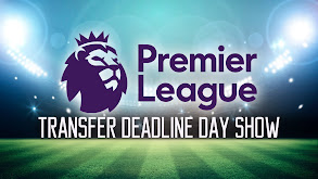 Premier League Transfer Deadline Day Show thumbnail