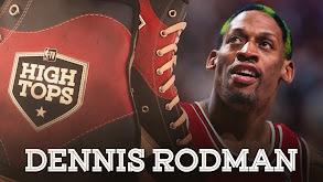 High Tops: Dennis Rodman's Best Plays thumbnail