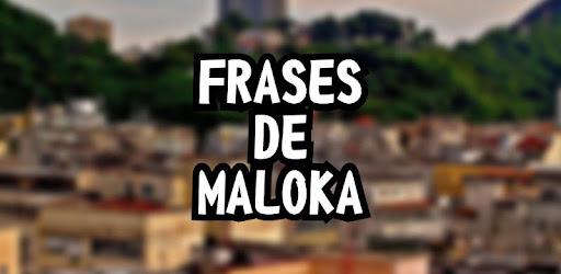 Frases De Maloka Apk App Baixar Grátis Para Android
