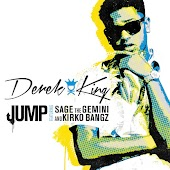 Jump (feat. Kirko Bangz and Sage The Gemini)