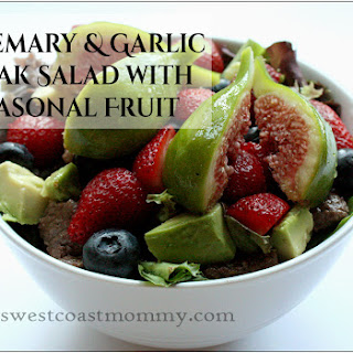Rosemary & Garlic Steak Salad with Seasonal Fruit and Balsamic Rosemary Vinaigrette.