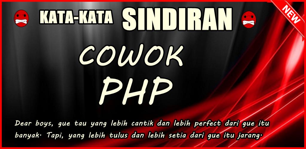 Download Kata Sindiran Untuk Cowok Php Paling Terbaru Apk