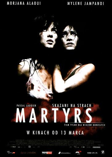 Przód ulotki filmu 'Martyrs. Skazani Na Strach'