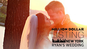 Million Dollar Listing New York: Ryan's Wedding thumbnail
