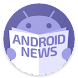 News android - news for android - news on android Android