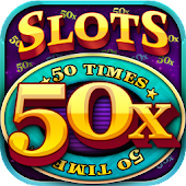 50x Slots - Fifty Times Pay