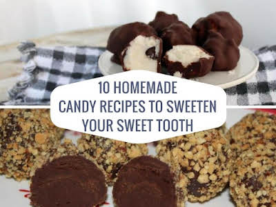 10 Homemade Candy Recipes To Sweeten Your Sweet Tooth