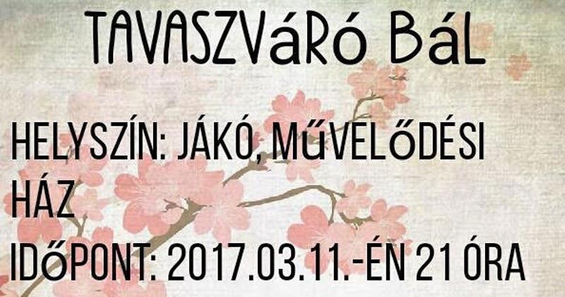 Tavaszváró bál - Jákó - 2017.03.11