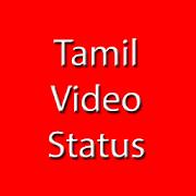 Tamil Video Status Song Tamil தமிழ் Status app