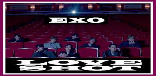 EXO - LOVE SHOT  1 3 (Android) - Download APK