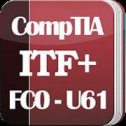 CompTIA ITF+ Certification: FC0-U61 Exam Dumps