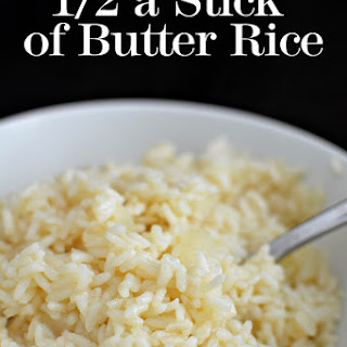 1/2 a Stick of Butter Rice