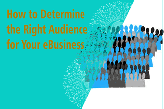 Getting to know your eBusiness audience