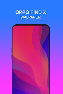 Oppo Find X Wallpaper Applications Sur Google Play