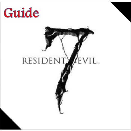 Download Guide For Resident Evil 7 For PC
