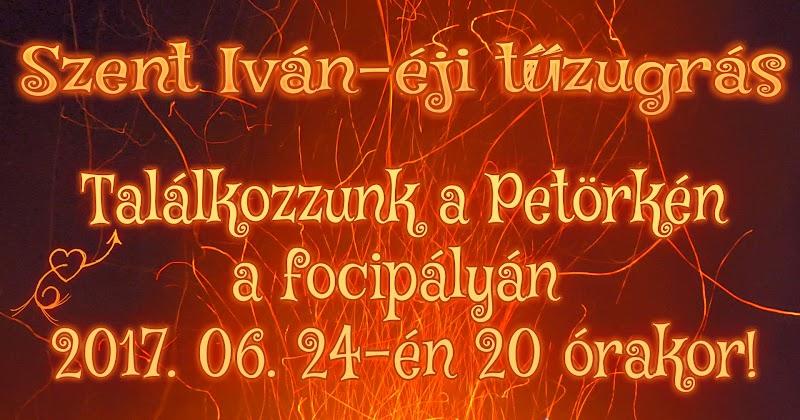 Szent Iván- napi tűzugrás 2017.06.24 Bárdudvarnok