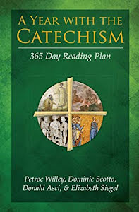 A YEAR WITH THE CATECHISM