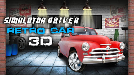 Simulator Driver Retro Car 3D