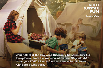Photo: Join KQED at the Bay Area Discovery Museum July 1-7 to explore art from the inside out at Framed: Step into Art™. Show your KQED MemberCard for 1 free child admission with each paying adult.