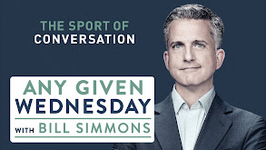 Any Given Wednesday With Bill Simmons thumbnail