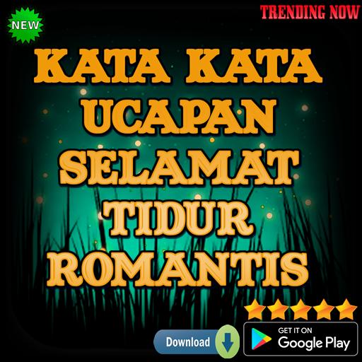 Kata Kata Ucapan Selamat Tidur Romantis Android