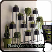 Plants Containers Idea