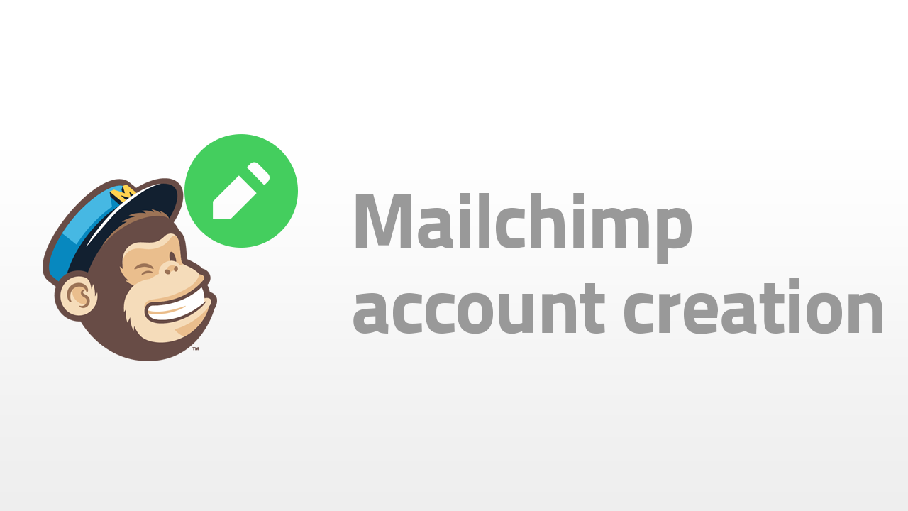 mailchimp account creation
