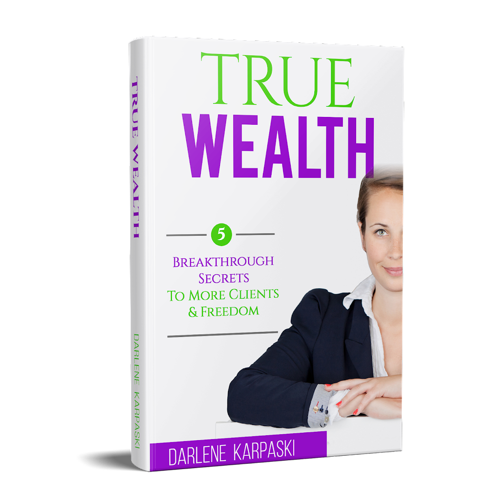 Breakthrough Secrets to More Clients and Freedom