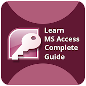 Learn MS Access Complete Guide