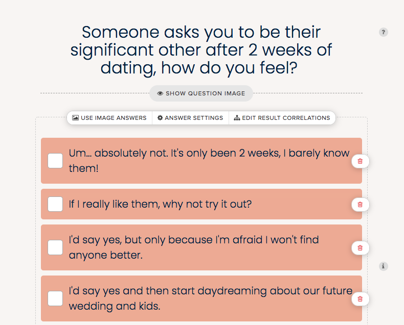 question about how you would respond to someone asking you to be their significant after 2 weeks with answer choices ranging from no to yes, and I would start dreaming of marriage