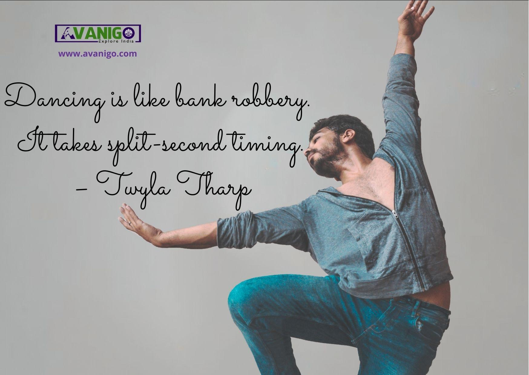 Dancing is like bank robbery. It takes split-second timing.