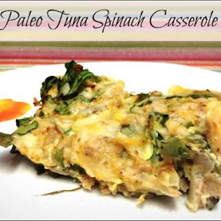 Paleo Tuna Spinach Casserole.