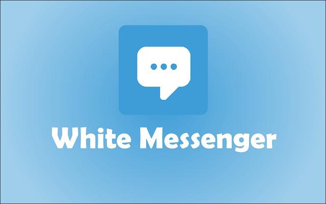 White Messenger - Chrome Web Store